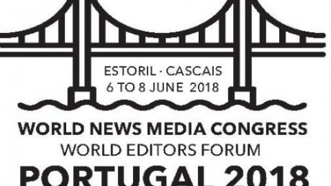 6 TO 8 JUNE 2018 – WORLD NEWS MEDIA CONGRESS 2018 in Estoril, Portugal