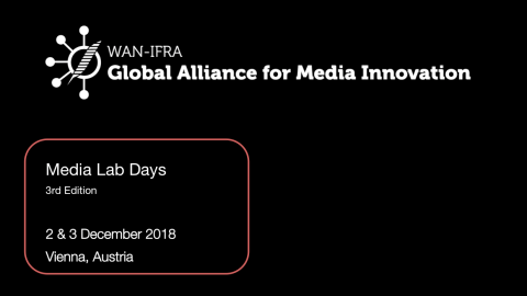2 & 3 DECEMBER 2018 – MEDIA LAB DAYS @ APA-medialab in Vienna, Austria