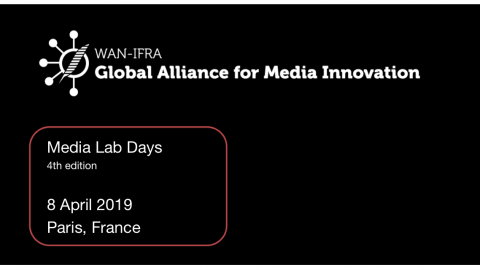 8 APRIL 2019 – MEDIA LAB DAYS @ Cap Digital in Paris, France